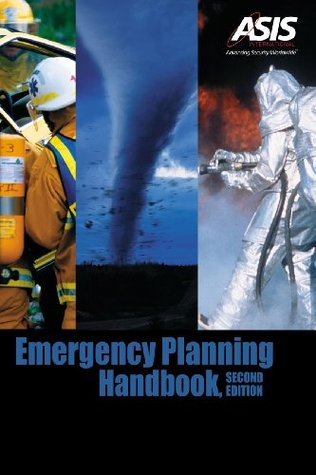 Emergency Planning Handbook  by  Asis Disaster Management Council