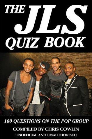 The JLS Quiz Book Chris Cowlin
