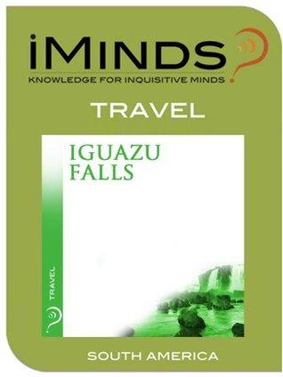 Iguazu Falls: Travel iMinds