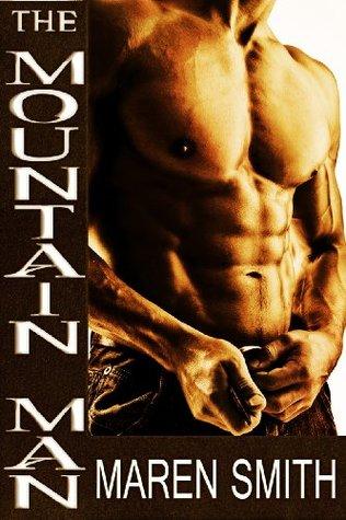 The Mountain Man Maren Smith
