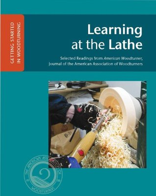 Learning at the Lathe  by  John Kelsey