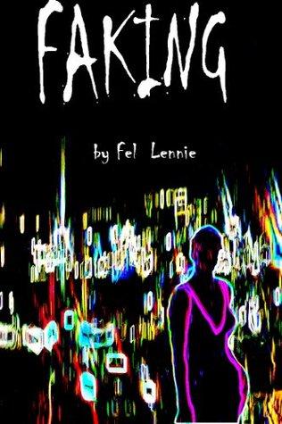 Faking Felicity Lennie