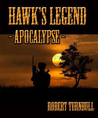 Hawks Legend -Apocalypse-  by  Robert  Turnbull
