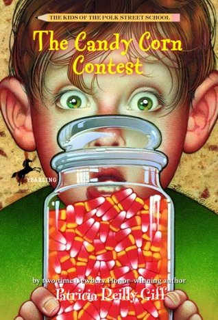 The Candy Corn Contest  by  Patricia Reilly Giff