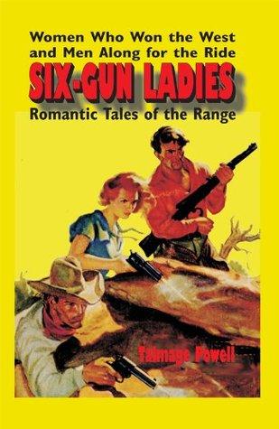 Six-Gun Ladies Talmage Powell