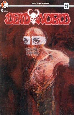 DeadWorld Vol. 1 #24-26 (Comic Book Bundle)  by  Randall Thayer