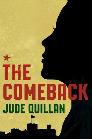 The Comeback  by  Jude Quillan