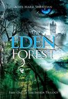 Eden Forest (Book 1 of the Saskia Trilogy)