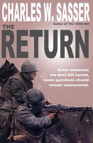 The Return: A Novel of Vietnam  by  Charles W. Sasser