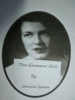 The Glamour Girl Joanna Simon