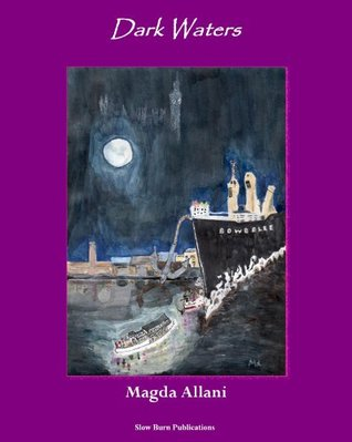 Dark Waters - Chronicle of a Story Untold Magda Allani