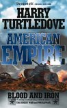Blood & Iron (American Empire, #1)