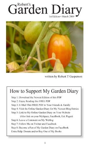 Garden Diary 2009: Kitty Litter Romas & Hydroponic Wick Cucumbers  by  Robert T. Gasperson