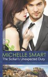 The Sicilian's Unexpected Duty (Mills & Boon Modern) (The Irresistible Sicilians - Book 2)