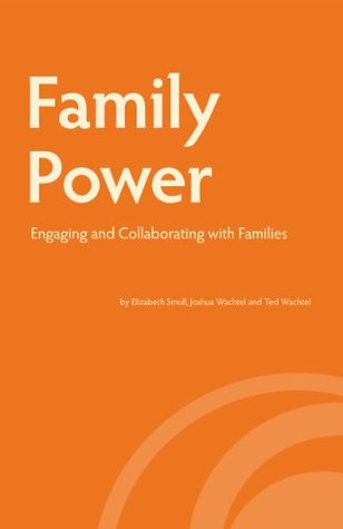 Family Power: Engaging and Collaborating with Families Elizabeth Smull