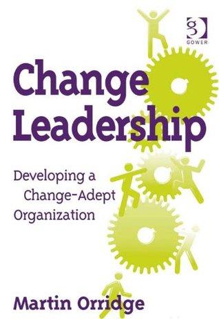 Change Leadership  by  Martin Orridge
