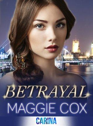 Betrayal Maggie Cox