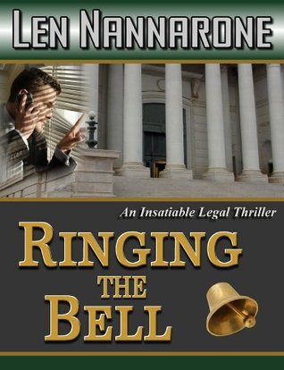 Ringing The Bell  by  Len Nannarone