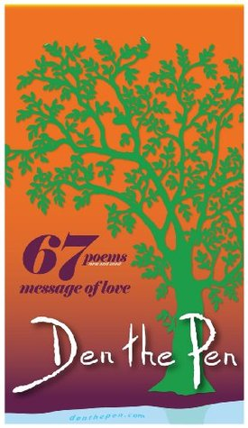 67 Poems - Message of Love  by  DENTHEPEN
