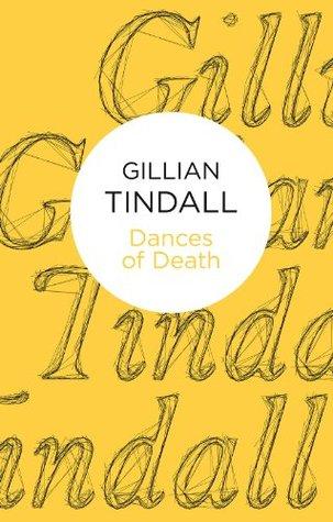 Dances of Death Gillian Tindall