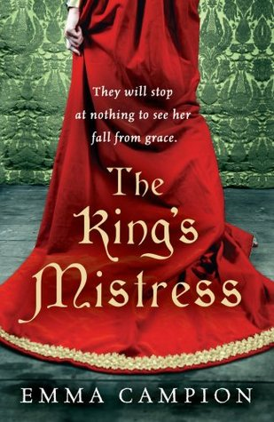 The Kings Mistress  by  Emma Campion