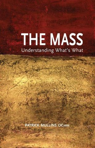The Mass  by  Patrick Mullins