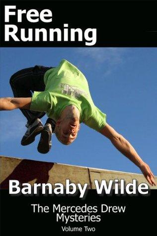 Free Running Barnaby Wilde