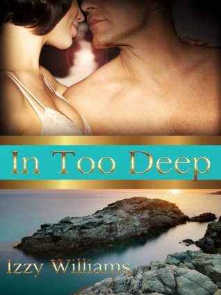 In Too Deep (The Castell Brothers, #1) by Izzy Williams