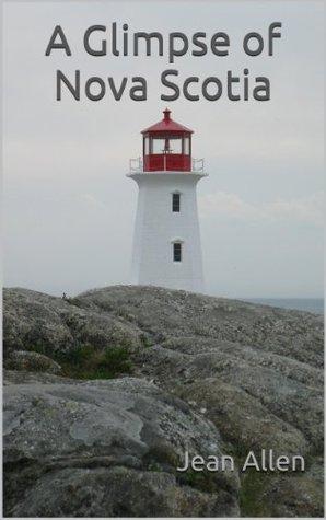 A Glimpse of Nova Scotia Jean Allen