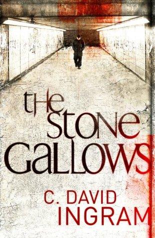 The Stone Gallows C. David Ingram