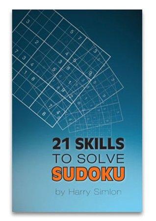 21 Skills to solve Sudoku Harry Simlon