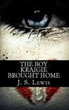 The Boy Kraigie Brought Home (The Jamaican American Thug Drama Saga Book 2 2014 Edition)