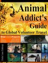 The Animal Addict's Guide to Global Volunteer Travel