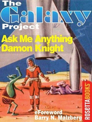 Ask Me Anything  by  Damon Knight