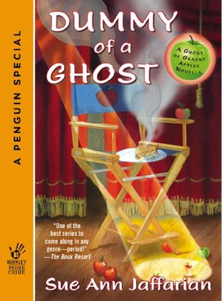 Dummy of a Ghost (Novella) (Ghost of Granny Apples)