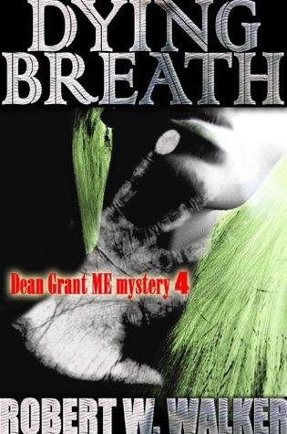 Dying Breath Robert W. Walker