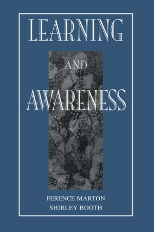 Learning and Awareness (Educational Psychology Series) Ference Marton