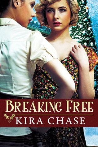 Book Review: Breaking Free by Kira Chase
