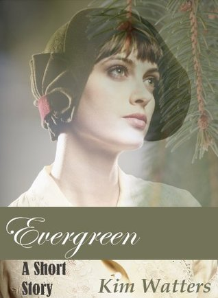 Evergreen  by  Kim Watters