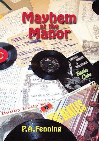 Mayhem at the Manor P.A. Fenning