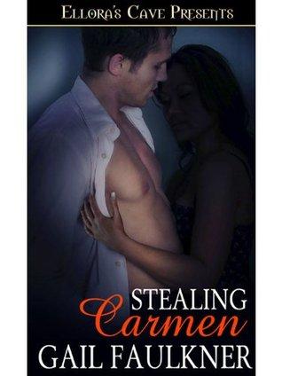 Stealing Carmen Gail Faulkner