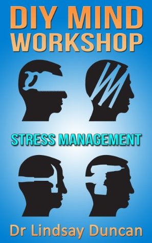 Stress Management  by  Lindsay Duncan