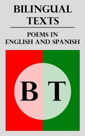 Bilingual Texts: Poems in English and Spanish Alan Steinle