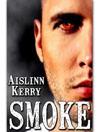 Smoke Aislinn Kerry
