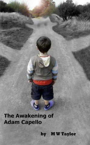 The Awakening of Adam Capello M.W. Taylor