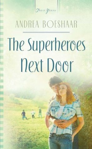 The Superheroes Next Door (Truly Yours Digital Editions)