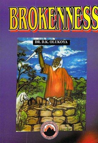 Brokenness  by  D.K. Olukoya