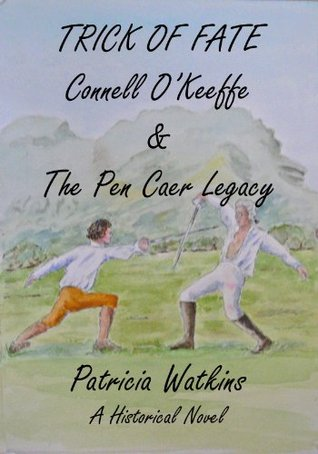 TRICK OF FATE - Connell OKeeffe & The Pen Caer Legacy Patricia Watkins