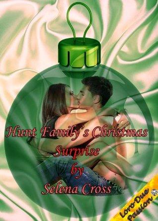Hunt Familys Christmas Surprise Selena Cross