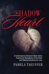 Shadow Heart (Broken Bottle #1)